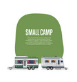 small camp poster with travel trailers vector image vector image