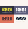 orinoko condensed bold semibold extrabold and vector image vector image
