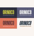 Orinoko condensed bold semibold extrabold and