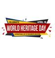 world heritage day banner design vector image