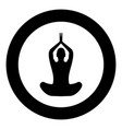 yoga pose of woman black icon in circle isolated vector image vector image
