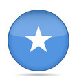 flag of somalia shiny round button vector image vector image