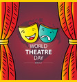 world theatre day concept march 27 vector image