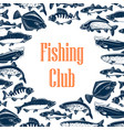 fishing club poster with fishes in pattern frame vector image vector image