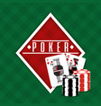 poker sign diamond cards and chips gamble green vector image