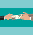 two businessman hands giving money vector image