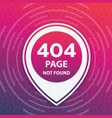 404 page not found trendy template vector image vector image