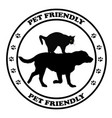 pet friendly round sign vector image vector image