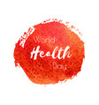 World health day hand paint red watercolor