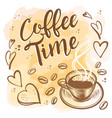 hand drawn coffee time vintage background vector image vector image