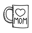 mothers day mug hand drawn icon design sign vector image vector image