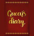 queens diary in golden gradient on red vector image