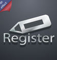Register icon symbol 3D style Trendy modern design vector image vector image