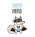 Super Hero fox drawing for greeting card or tee vector image vector image
