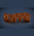 3d typography - coffee vector image