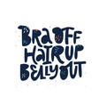 bra off hair up belly out black lettering vector image vector image