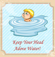 Keep your head above water idiom vector image vector image