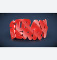 3d typography - strawberry vector image vector image