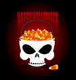 happy halloween skull basket candy corn trick or vector image vector image
