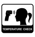 temperature check sign board and sticker vector image vector image