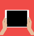 hands holing tablet computer with a black screen vector image vector image