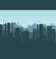 buildings under construction and building cranes vector image