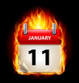 eleventh january in calendar burning icon on vector image vector image