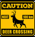 road sign - attention animal wild deer crossing vector image
