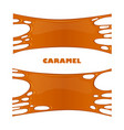caramel drips and flowing vector image vector image