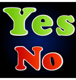 yes and no options vector image vector image