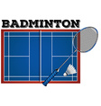 Badminton court and equipment vector image vector image