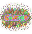 cartoon art with mandala and courage word doodle vector image vector image