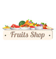 fruit shop wood board vector image