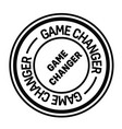 game changer stamp on white vector image vector image