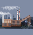 factory building nature pollution plant pipe waste vector image vector image