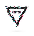triangular banner with distortion effect - glitch vector image vector image