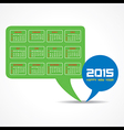 Calendar of 2015 with message bubble design vector image