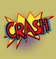 crash comic text vector image vector image
