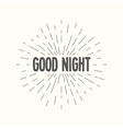 Hand drawn sunburst - good night vector image vector image