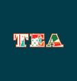tea concept word art vector image vector image