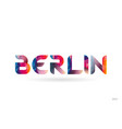 berlin colored rainbow word text suitable for vector image vector image