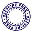grunge textured caffeine free round stamp seal vector image vector image