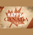 happy canada day retro card in format vector image