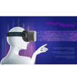 man wearing vr headset virtual reality concept vector image vector image