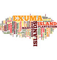 the exuma islands of the bahamas text background vector image vector image