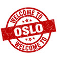 welcome to oslo red stamp vector image vector image