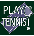 Play tennis vector image vector image