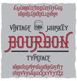 bourbon vintage whiskey typeface poster vector image vector image