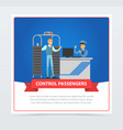control passengers at the airport vector image