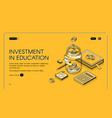 investment in education isometric landing page vector image vector image